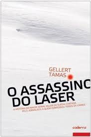 2010 - O assassino do Laser: uma história da Suécia. Översättning till portugisiska Jaime Bernardes, Alfragide : Caderno.