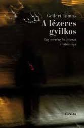 2008 - A lézeres gyilkos: egy merényletsorozat anatómiája Översättning till ungerska av Péter Papolczy, Budapest: Corvina.