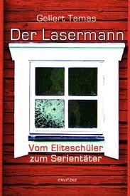 2007 - Der Lasermann: vom Eliteschüler zum Serientäter; ein Buch über Schweden.  Översättning till tyska av Erik Glossmann, Leipzig: Militzke.