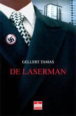 2007 - De laserman: een verhaal över Zweden Översättning till holländska av Ron Bezemer & Renée Lelieveld, Haarlem: de Rode Kamer.